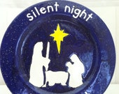 Nativity Plate - Silent Night - Hand Painted Plate