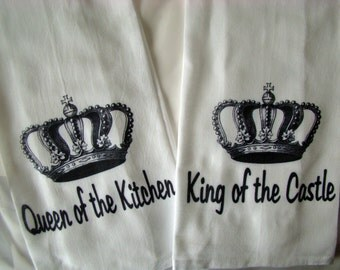 Couple gift King and Queen Kitchen towels - King of the Castle and Queen Of the Kitchen- flour sack towels