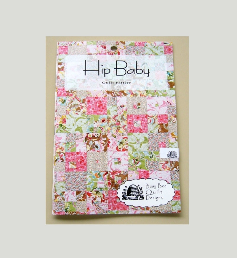 Busy Bee Quilt Designs Hip To Be Square : Hip Baby Quilt Pattern / Busy Bee Quilt Designs Baby Quilt