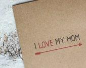 I Love My Mom Recycled Card - Mom Birthday Card