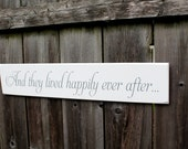 "And they lived happily ever after... - Wedding photo prop / Home Decor 4"" x 21"""