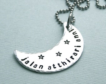 Jalan Atthirari Anni - Game of Thrones Jewelry - Hand Stamped Aluminum Crescent Moon - Stainless Steel Chain - Moon of my life