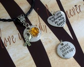 Leukemia, Psoriasis, MS Awareness 'Never Never Give Up' or 'You Are Always In My Heart' Charm Pendant