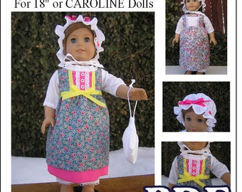 Day Dress, Bonnet, Drawers and Drawstring Bag Pattern for Caroline American Girl or 18 inch Doll - PDF INSTANT DOWNLOAD
