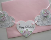 Cottage Chic, Happy Birthday Garland, Banner, Greeting Card, Heart Shaped, Roses, Glass Glitter,Original Art