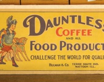 Vintage Dauntless Coffee Cardboard Advertising Poster
