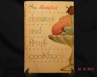 Desert and Fruit Cookbook Family Circle 1954