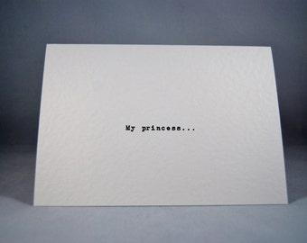 Valentines card My Princess anniversary wedding