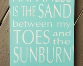 "Summer Sign - "" Happiness is the Sand Between My Toes"" - Subway art sign"
