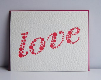 Love Dots - letterpress card - love - dots - texture - typography - bubbles - red - white