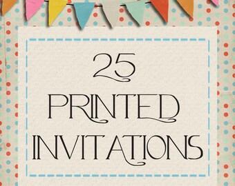 25 Custom Printed Invitations