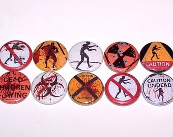 """Zombies Caution Warning Sign Mix Set of 10 Buttons 1 Inch Pin Back Buttons 1"""" Pins or Magnets"""