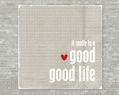 Typography Poster Good Good Life - Modern Chevron Light Grey Print Digital Art