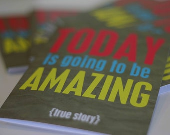 Inspirational Greeting Card - Motivational Typography - Today is Going to be Amazing - Neon Kraft