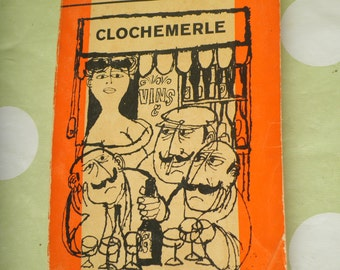 Clochmerle by Gabriel Chevalier Penguin orange paperback 1962 first written in1936