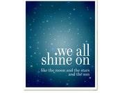 We All Shine On, John Lennon Quotes, Modern Home Decor, Wall Art, Blue Sky,  Blue Art, Celstial, Beatles Lyrics SALE buy 2 get 3