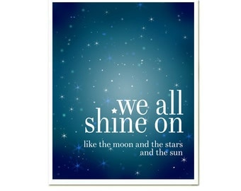 We All Shine On, John Lennon Quotes, Modern Home Decor, Wall Art, Blue Sky,  Blue Art, Celstial, Beatles Lyrics SALE buy 2 get 3