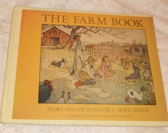 The Farm Book Story and Pictures by E Boyd Smith HB Book