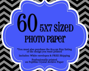 60 Professionally Printed 5x7's - 1 sided Photo Cards - FREE Shipping