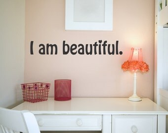I am beautiful wall decal