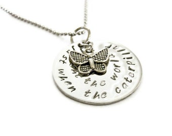 """Sympathy jewelry Butterfly Necklace with inspirational quote """"just when the caterpillar thought the world was over"""" with butterfly charm"""