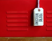 You're Welcome, Linoleum Block Gift Tags (5-pack)