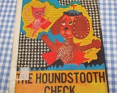 SALE the houndstooth check, vintage 1972 children's book