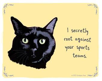 Black Cat 8x10 Print of Original Painting with phrase