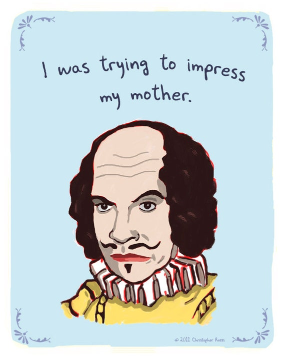 William Shakespeare 8x10 Print of Original Painting with phrase