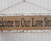 Welcome To Our Love Story wedding sign decor hanging burlap twine