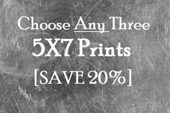 Any THREE 5x7 Prints of your choice - Fine Art Photography Prints - Home Decor