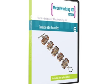 Metal Working 101 DVD - Part 6 - Twinkle Star Bracelet Tutorial - Stamp and Decorate Mixed Metal - Bracelet Instruction