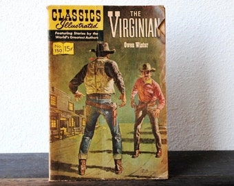 "Classics Illustrated 150 (HRN 167) Comic Book, ""The Virginian"" Owen Wister Gilbertson Western"