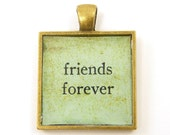 Best Friends Pendant, Friends Forever Pendant, BFF Jewelry Charm