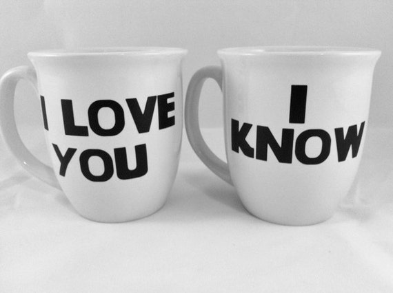 I Love You I Know Coffee Mugs Star Wars Gift Valentines Day Gift in Official Star Wars Font Princess Leia Han Solo Hans
