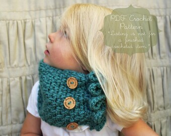 Crochet Pattern: The Willow Cowl -Toddler, Child, & Adult Sizes- ruffle, buttons, neck warmer, scarf