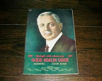 Vintage Cookbook 1949 Rawleigh's Good Health Guide Almanac and Cook Book