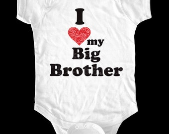 I Love (Heart) my Big Brother One-Piece, Infant Tee, Toddler, Youth Shirt