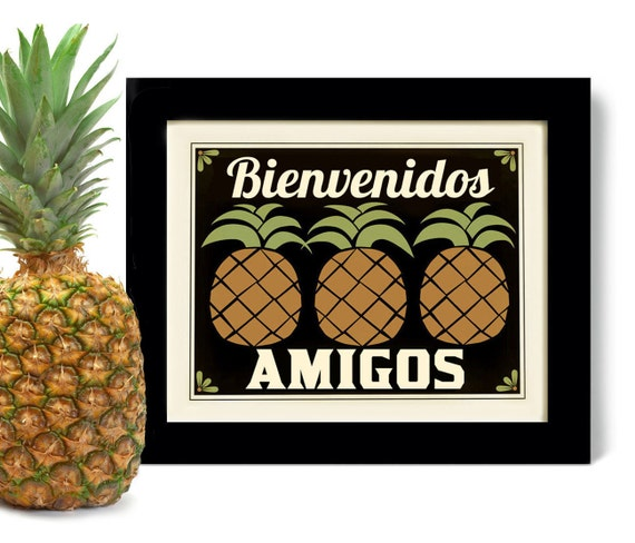 Kitchen Decor Pineapple Art Print Decor Welcome Friends Mexican Wall Art Friendship