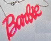 BARBIE Script FLUORESCENT PINK Necklace Pendant Silver Chain Punk Emo Doll