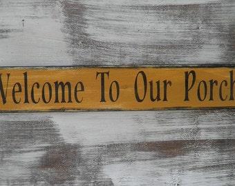Porch Sign, porch rules, welcome to our porch, Primitive sign, primitive home decor,garden decor, outdoor decor