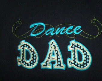 DANCE DAD   Custom Hooded/Crew Neck Sweatshirt