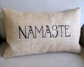 NAMASTE  natural burlap pillow handmade and hand lettered