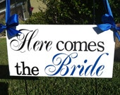 Here Comes the Bride Sign( Black, Royal Blue), and they lived happily ever after sign, just married sign.  two sided sign