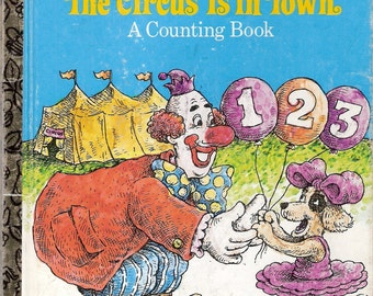The Circus Is in Town Vintage Little Golden Book Illustrated by Larry Ross