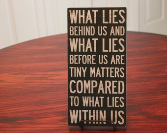 Vintage Wood  'What Lies Behind Us' Sign