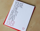 You're the best Dad ever, Father's Day, Dad appreciation