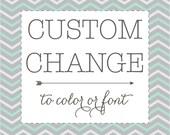 Custom Design Change to color or font