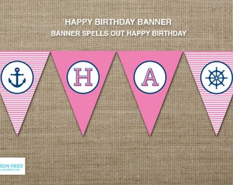 Nautical Printable - Nautical Birthday - Nautical Banner - Pink Birthday - Girl Birthday  - Anchor - Navy - Stripes