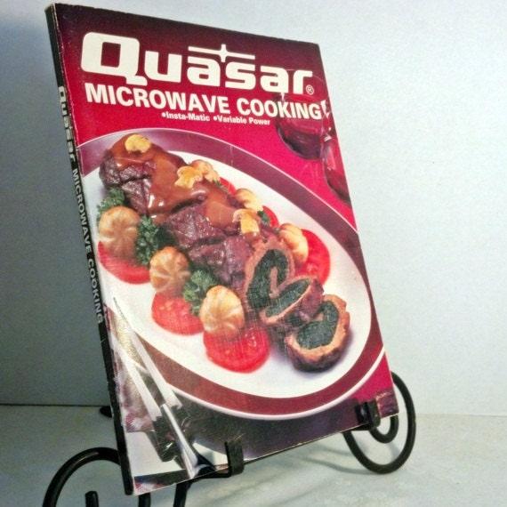 Quasar Microwave Oven: Vintage Cookbook Quasar Microwave Cooking 1984